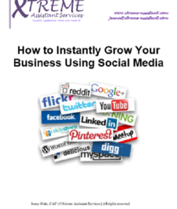 Grow your business suing social media at www.xtreme-assistant.com